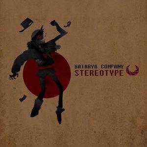 Batarya Company - Stereotype