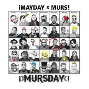 ¡Mayday! & Murs – Mursday