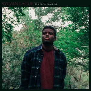Sylvan LaCue - Far From Familiar